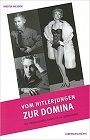 https://www.amazon.de/Vom-Hitlerjungen-Domina-transsexuelles-Lebensgeschichte/dp/3935227205