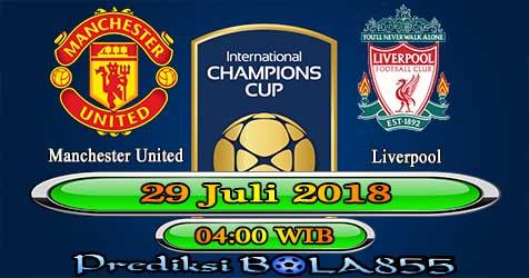 Prediksi Bola855 Manchester United vs Liverpool 29 Juli 2018