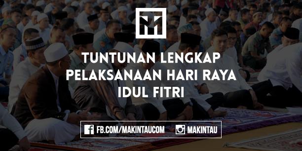Tuntunan Lengkap Pelaksanaan Hari Raya Idul Fitri