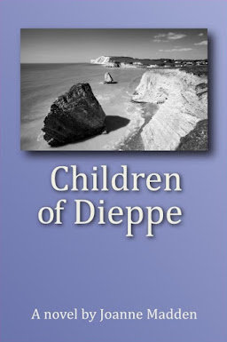My novel CHILDREN OF DIEPPE