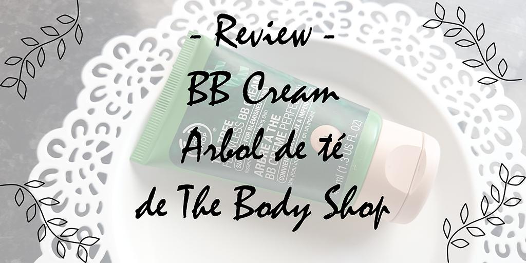 BB Cream Arbol de Te Body Shop Review