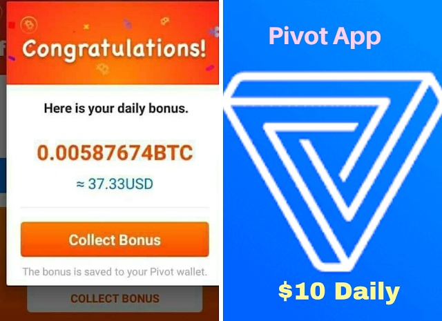 Pivot App Free Bitcoin Earning $10 daily, pivot app sign up, how to work pivot app, pivot app tricks, pivot app payment proof, pivot app withdrawal.