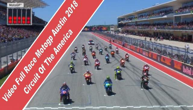 Video_Full_Race_Motogp_Austin_Circuit_Of_The_Amerika_2018