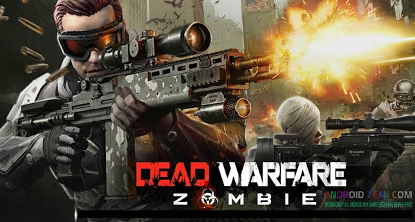 DEAD WARFARE: Zombie v2.5.0.28 (Mod Apk)
