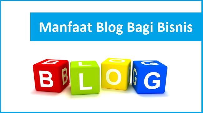 manfaat blog bagi bisnis