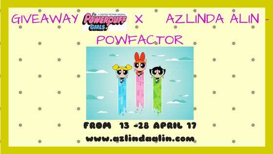 KEPUTUSAN PEMENANG GIVEAWAY POWERPUFF GIRLS X AZLINDA ALIN