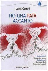 Lewis Carroll-poesie-Ho una fata accanto-Traduzione di Francesca Cosi e Alessandra Repossi - copertina