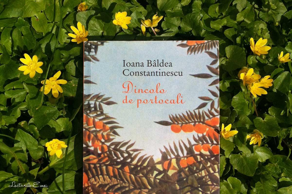 recenzie carte Dincolo de portocali de Ioana Bâldea Constantinescu