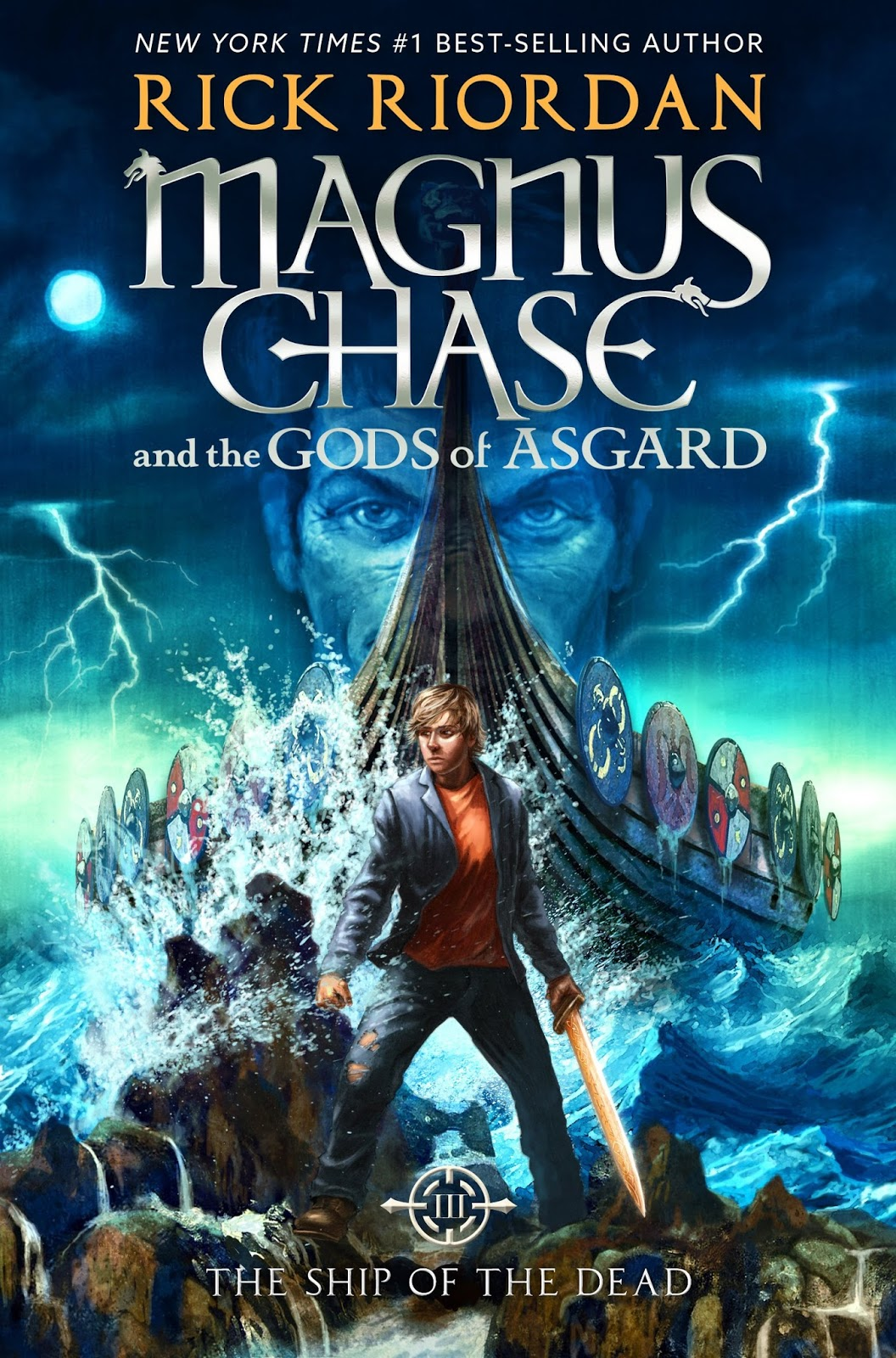 Magnus Chase and the Gods of Asgard: The Ship of the Dead by Rick Riordan