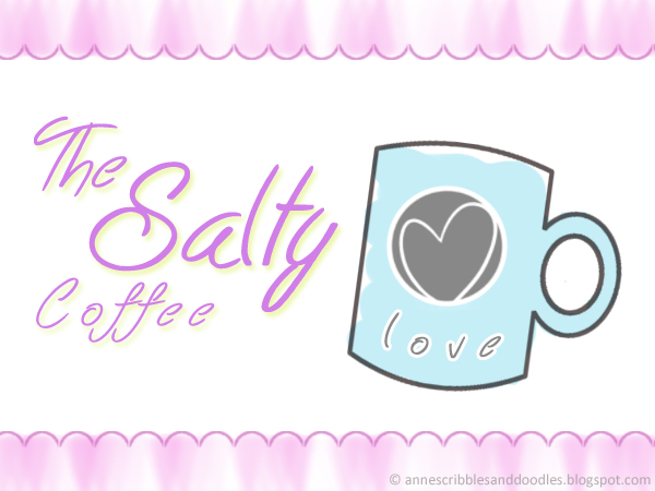 Short Story: The Salty Coffee