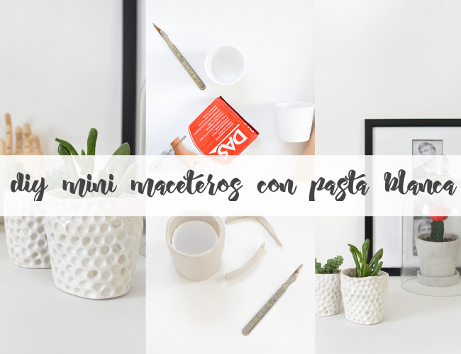 DIY: MIni Maceteros con pasta blanca de modelar