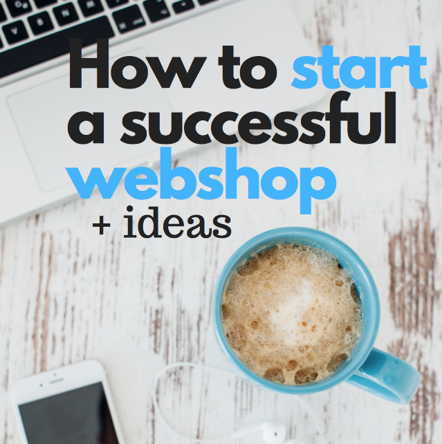 how to start a successful webshop