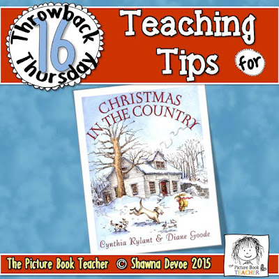 Christmas in the Country by Cynthia Rylant TBT - Teaching Tips.