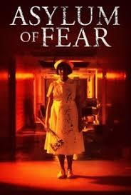 Asylum of Fear 2018 - Legendado
