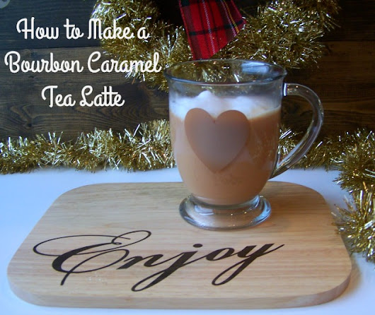 How to Make a Bourbon Caramel Tea Latte