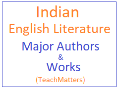 image : Major Authors of Indian English Literature and Their Works  @ TeachMatters