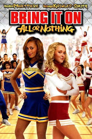 Bring It On All or Nothing (2006) 300MB Full Hindi Dual Audio Movie Download 480p Web-DL Free Watch Online Full Movie Download Worldfree4u 9xmovies