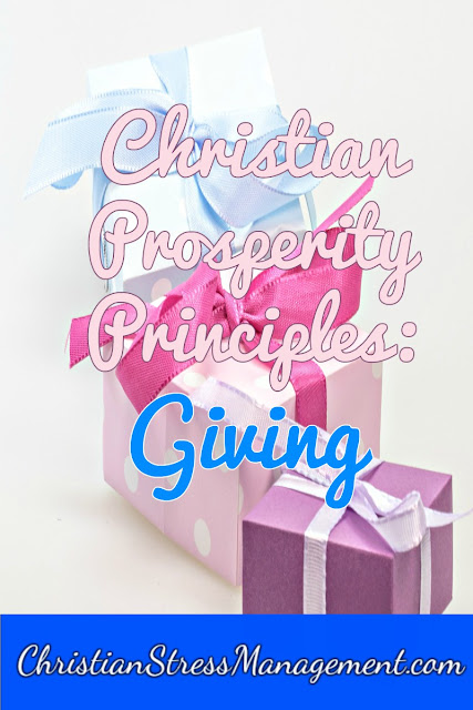 Christian Prosperity Principles: Giving