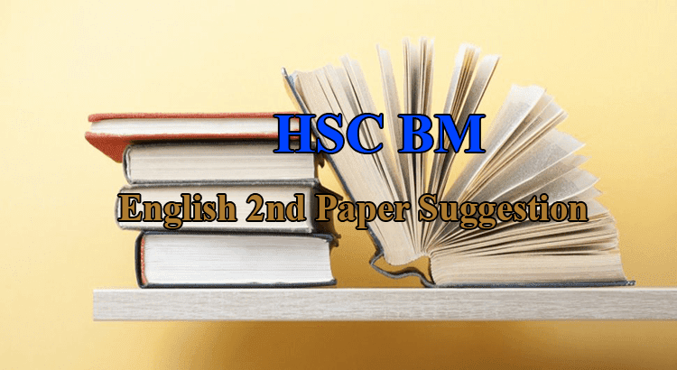HSC BM English 2nd Paper Suggestion 2019, HSC BM English Question 2019