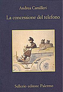 Andrea Camilleri, La concessione del telefono