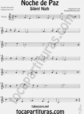 Partitura de NOCHE DE PAZ para Violín Villancico Christmas Song SILENT NIGH Sheet Music for Violin Music Scores Music Scores