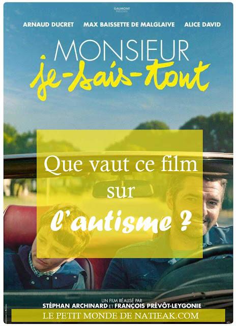 Cinéma Monsieur Je-sais-tout : une belle histoire et un bel espoir autour du syndrome d'Asperger