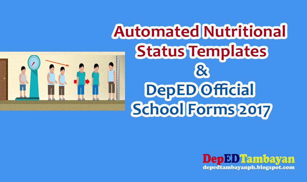 Automated Nutritional Status Templates & DepED School Forms 2017 ...