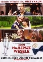http://www.filmweb.pl/film/Nasze+najlepsze+wesele-2017-777289