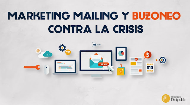 Marketing mailing y buzoneo contra la crisis