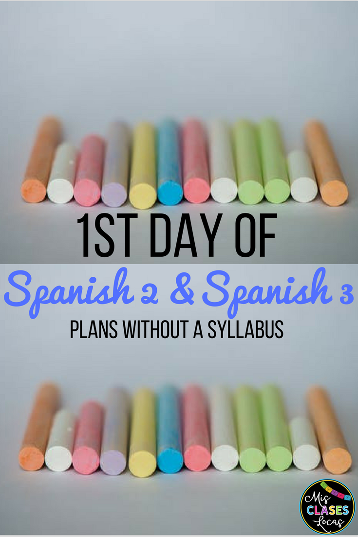 Best of 2017: #4: 1st Day Plans for Spanish 2 & 3