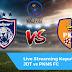 Live Streaming JDT vs PKNS FC Liga Super 2019 [20.4.2019