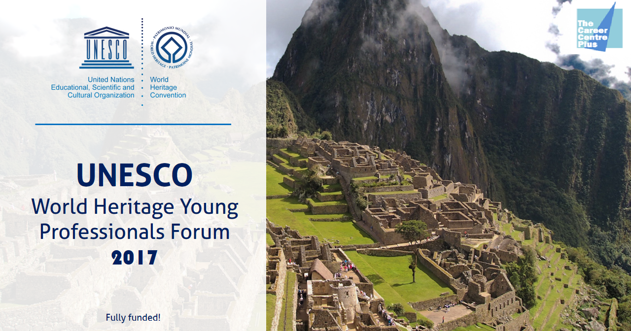 the career centre plus  call for application  unesco world heritage young professionals forum