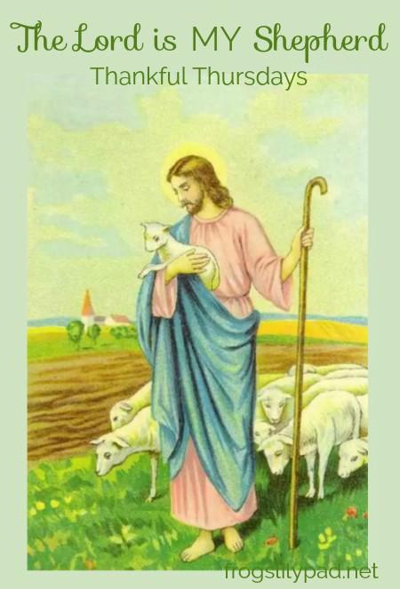 The Lord is My Shepherd l frogslilypad.net
