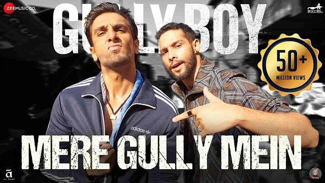 Mere Gully Mein Lyrics - Gully Boy | Ranveer Singh, Divine, Naezy