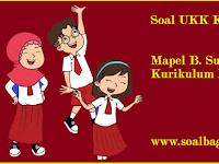 Soal UKK/ UAS Kelas 1 B. Sunda Semester 2