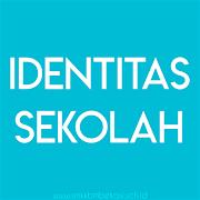 Identitas Sekolah