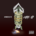Omelly - Come Up (Single) | @Omelly215