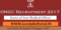 Oil and Natural Gas Corporation Limited Recruitment 2017– Medical Officer