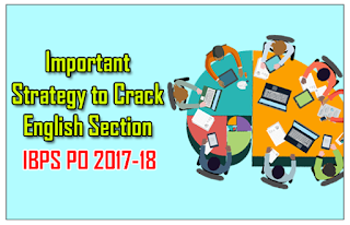 Important Strategy Planning to Score Good Marks in English Section (IBPS PO/Clerk 2017-18)