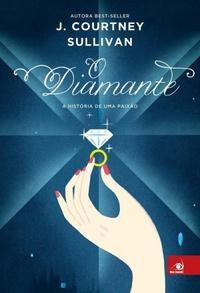 [Resenha] O Diamante - J. Courtney Sullivan