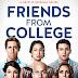 Friends From College | Nova comédia da Netflix ganha trailer!