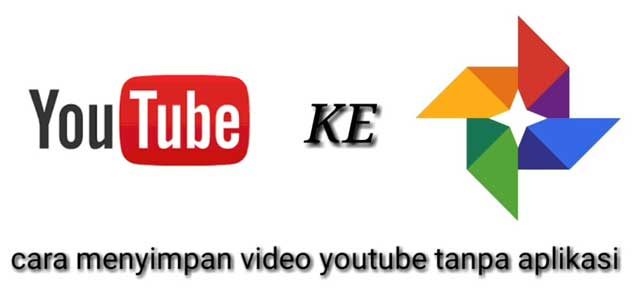 Save video dari Youtube Ke Galeri Android