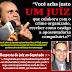 """Acreanos protestam contra modificação da lei anticorrupção; Moisés Diniz se defende: """"Você acha justo um juiz que colabora com o crime organizado, receber como castigo a aposentadoria compulsória?"""