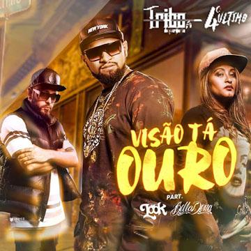 Visão tá Ouro – Tribo da Periferia ft. Look & Belladona