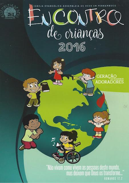 Resultado de imagem para encontro de crianças assembleia de Deus em pernambuco 2016