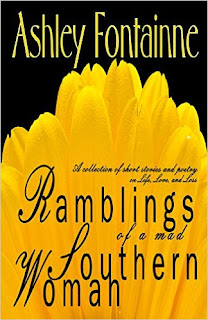 http://www.amazon.com/Ramblings-Mad-Southern-Woman-Collection-ebook/dp/B007Z1IGJO/ref=la_B0055O0VBY_1_6?s=books&ie=UTF8&qid=1449691386&sr=1-6