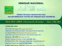 Seminar Nasional Kesehatan Haji : Peran Petugas Kesehatan Haji Dalam Mencapai Istitha'ah Jemaah Haji Indonesia