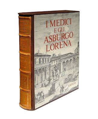 Medici e Asburgo Lorena - edizione di pregio