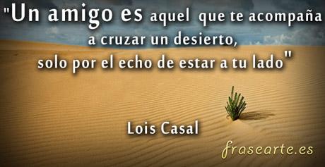 Frases de amistad, Lois Casal