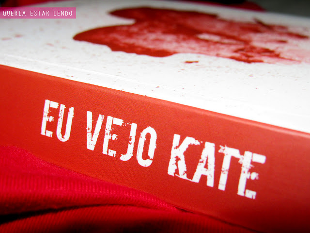Melhores quotes de Eu Vejo Kate #MulheresdaLiteratura